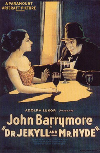 Dr. Jekyll and Mr. Hyde, starring John Barrymore